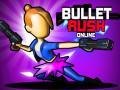 Hry Bullet Rush Online