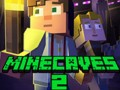 Hry Minecaves 2